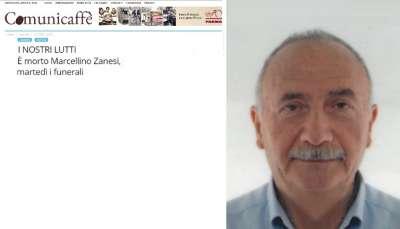I NOSTRI LUTTI – È morto Marcellino Zanesi, martedì i funerali