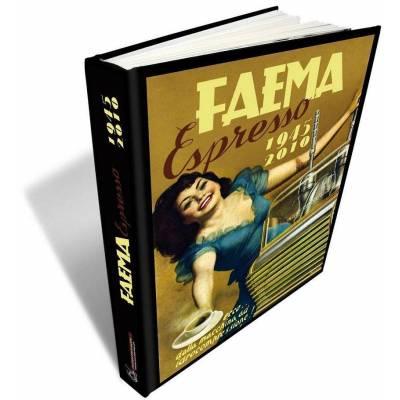 Faema Espresso 1945-2010 - di Enrico Mal