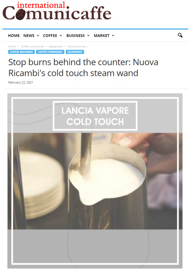 Stop burns behind the counter: Nuova Ricambi′s cold touch steam wand
