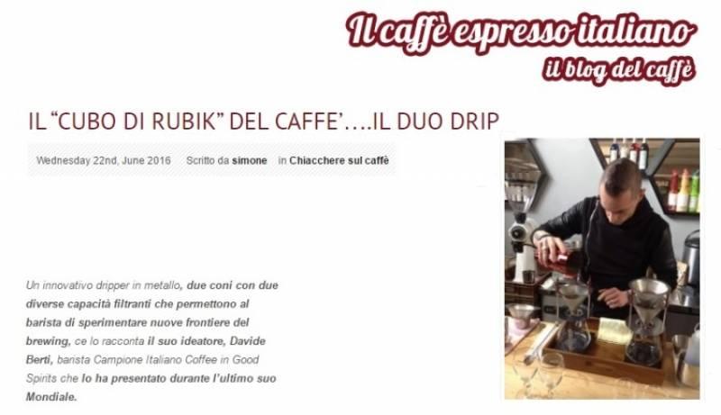 """IL """"CUBO DI RUBIK"""" DEL CAFFE'….IL DUO DRIP"""