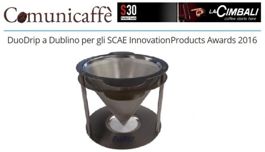 DuoDrip a Dublino per gli SCAE Innovation Products Awards 2016